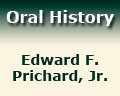 Edward F. Prichard, Jr. Oral History Project, Spring 1984